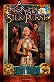 img - for A Knight in the Silk Purse (Tales of the Emerald Serpent) (Volume 2) book / textbook / text book