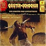 Die Grotte des Entsetzens (Geister-Schocker 68) | Andrew Hathaway