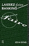 Laissez-faire banking