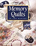 Memory Quilts in the Making (0848718720) by Richards, Rhonda