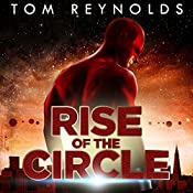 Rise of the Circle: Meta Superhero Novel, Book 3 | Tom Reynolds