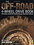 Search : The Off-Road 4-Wheel Drive Book: Choosing, using and maintaining go-anywhere vehicles