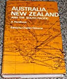 Australia, New Zealand and the South Pacific: A handbook; (Handbooks to the modern world) (0218514468) by Osborne, Charles