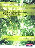 Thomas Heaney and Clarke: Working with the Literature Anthology for AQA A (GCSE English for AQA A)