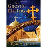 The Gnostic Mystery ~ Randy Davila