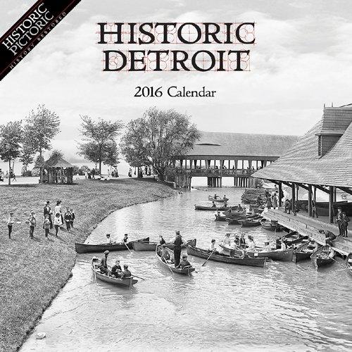 Historic Detroit 2016 Calendar