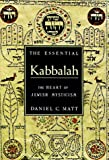 The Essential Kabbalah (0785808701) by Matt, Daniel Chanan