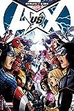 AVENGERS VS X-MEN T01