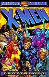 X-Men: Crossroads (0785106626) by Claremont, Chris