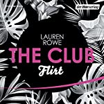 Flirt (The Club 1) | Lauren Rowe