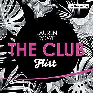 Flirt (The Club 1) Hörbuch
