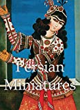 img - for Persian Miniatures (Mega Square) book / textbook / text book