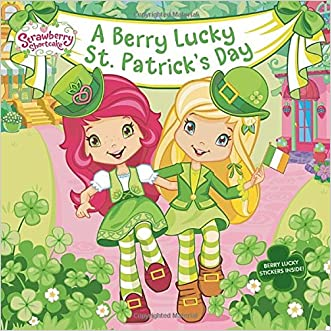 A Berry Lucky St. Patrick's Day (Strawberry Shortcake)