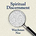 Spiritual Discernment Audiobook by Watchman Nee Narrated by Josh Miller