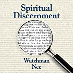 Spiritual Discernment | Watchman Nee