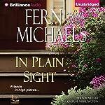 In Plain Sight: Sisterhood, Book 25   Fern Michaels