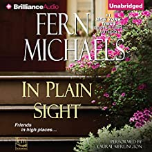 In Plain Sight: Sisterhood, Book 25 (       UNABRIDGED) by Fern Michaels Narrated by Laural Merlington