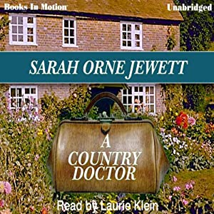 A Country Doctor | [Sarah Orne Jewett]