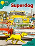 Oxford Reading Tree: Stage 9: Storybooks: Superdog
