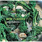 WILLIAMS - SONOMA NEW FLAVORS FOR VEGETABLESby JODI LIANO