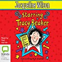 Starring Tracy Beaker Audiobook by Jacqueline Wilson Narrated by Dani Harmer