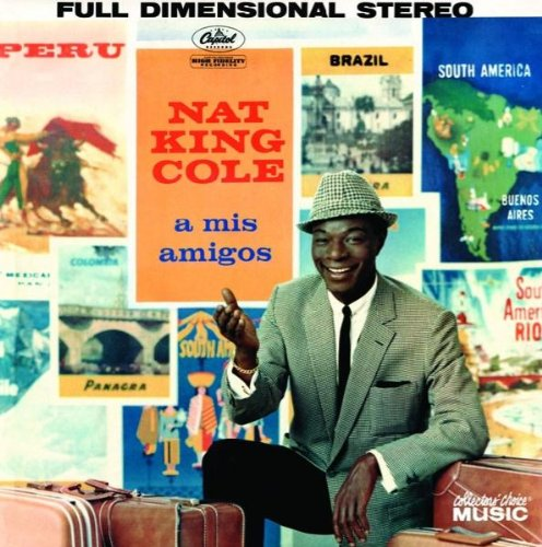 Nat King Cole - A mis amigos (2008) - Zortam Music