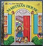 Martha's House (First Little Golden Books)
