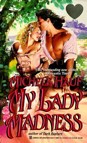 Image for My Lady Madness (Zebra Splendor Historical Romances)