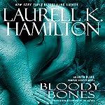 Bloody Bones: Anita Blake, Vampire Hunter, Book 5 | Laurell K. Hamilton