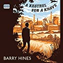 A Kestrel for a Knave Audiobook by Barry Hines Narrated by Gareth Bennett Ryan