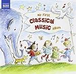 My First Classical Music Album (Naxos...