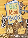 Wild About Books (0375925384) by Judy Sierra