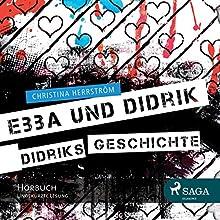 Didriks Geschichte (Ebba und Didrik) (       ungekürzt) von Christina Herrström Gesprochen von: Wolfgang Berger