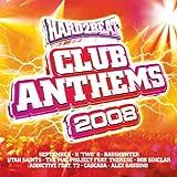 echange, troc Various Artists - Hard 2 Beat Club Anthems 2008