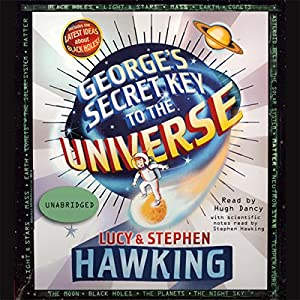 George's Secret Key to the Universe Audiobook