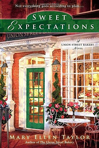 Sweet Expectations (Union Street Bakery Novel)