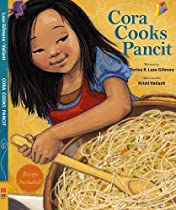 CORA COOKS PANCIT: CHILDREN'S BOOK, PICTURE BOOK, BEDTIME STORIES