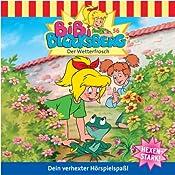 Der Wetterfrosch (Bibi Blocksberg 56) | Ulf Tiehm