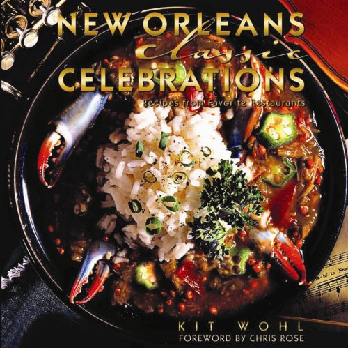 New Orleans Classic Celebrations (Classics) by Kit Wohl