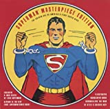 Superman Masterpiece Edition: The Golden Age of America's First Super Hero (0811821110) by Daniels, Les