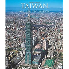 Taiwan: Art and Civilisation (Temporis Collection)