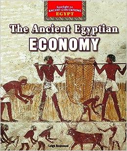 Buy The Ancient Egyptian Economy (Spotlight on Ancient ...