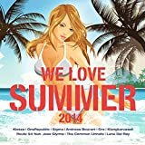 We Love Summer 2014 [Explicit]