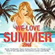 We Love Summer 2014 [Explicit]