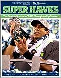 Super Hawks: The Seattle Seahawks' 2013 Championship Season