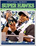 Super Hawks: The Seattle Seahawks 2013 Championship Season