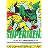 Supermen!: The First Wave Of Comic Book Heroes 1936-1941 ~ Greg Sadowski