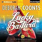 Lucky Bastard: A Lucky O'Toole Vegas Adventure, Book 4 | Deborah Coonts