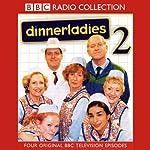 Dinnerladies 2 | Victoria Wood