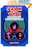 Season of the Witch: How the Occult S...